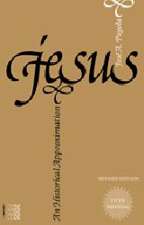 JESUS: AN HISTORICAL APPROXIMATION  -  Revised Edition