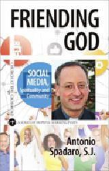 FRIENDING GOD  Social Media, Spirituality and Community
