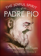 The Joyfyl Spirit of Father Pio
